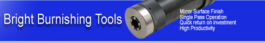 Bright Burnishing tools- Manufacturer of Roller Burnishing Tools